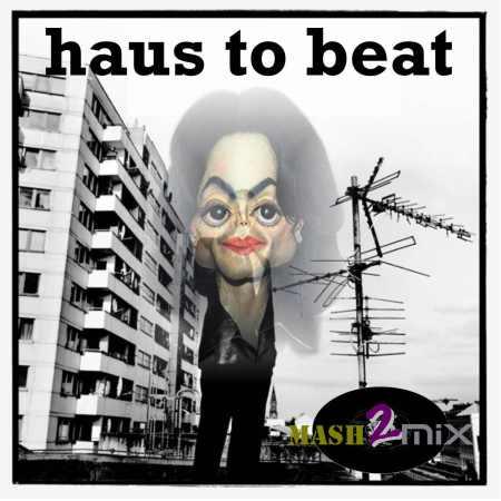haus to beat