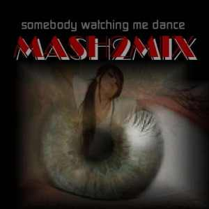 somebody-is-watching-me-dance
